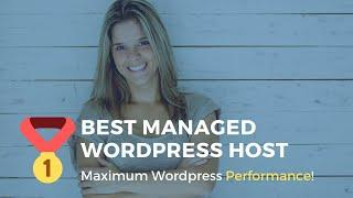 Best Managed Wordpress Host: Get THIS One [UPDATED 2019]