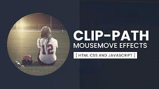 CSS Clip-path Mousemove Effects | Html CSS & Javascript