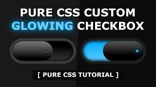 Pure Css Custom Checkbox Design - Css Glowing Checkbox Button Effects - Tutorial