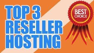 Top 3 Best Reseller Hosting | Best Reseller Hosting Providers Review