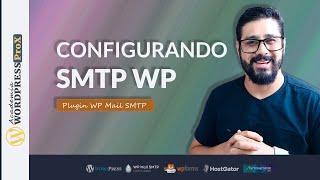 EVITE SPAM! Como Configurar o SMTP no Wordpress Usando o Plugin WP Mail SMTP e Servidor Hostgator