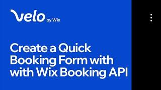 How to Create a Quick-Booking Form with the Wix Bookings API (Part 1/2)   Velo by Wix